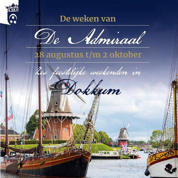 De weken van de Admiraal Zes feestelijke weekenden in Dokkum